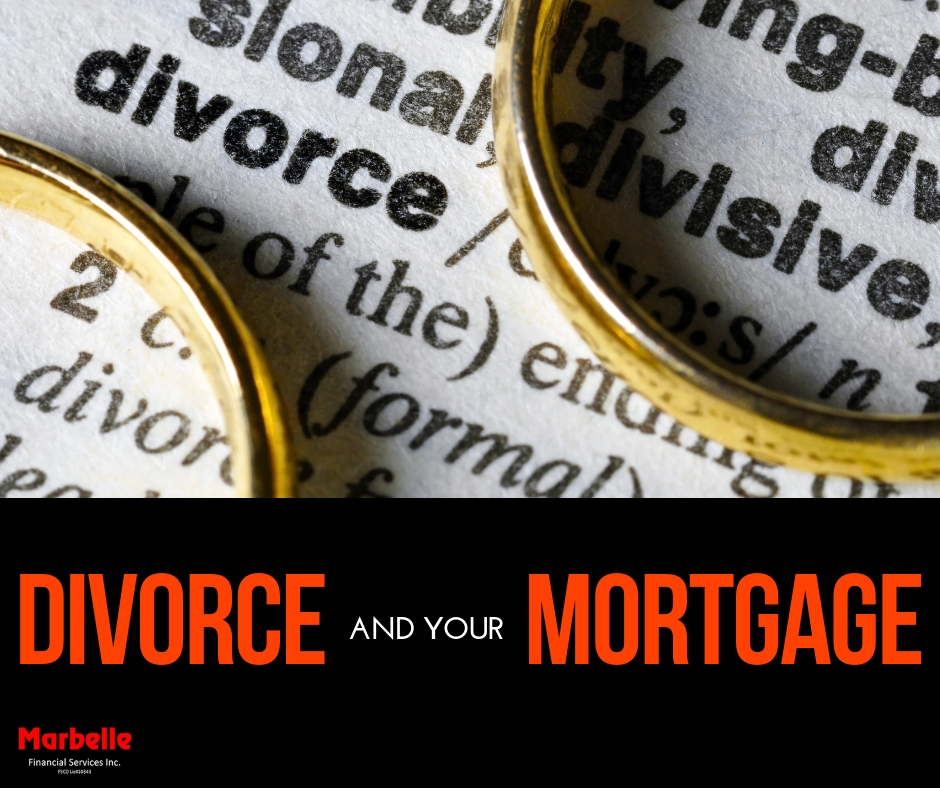 Divorce and your Mortgage