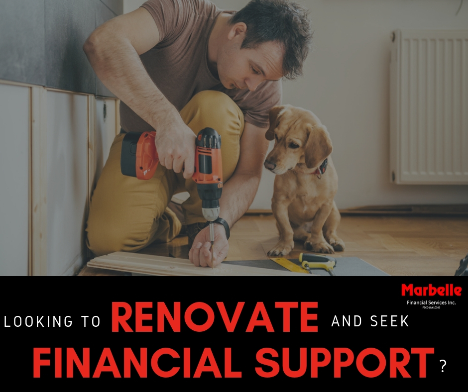 Looking to Do a Renovation, Here is how we can Help!