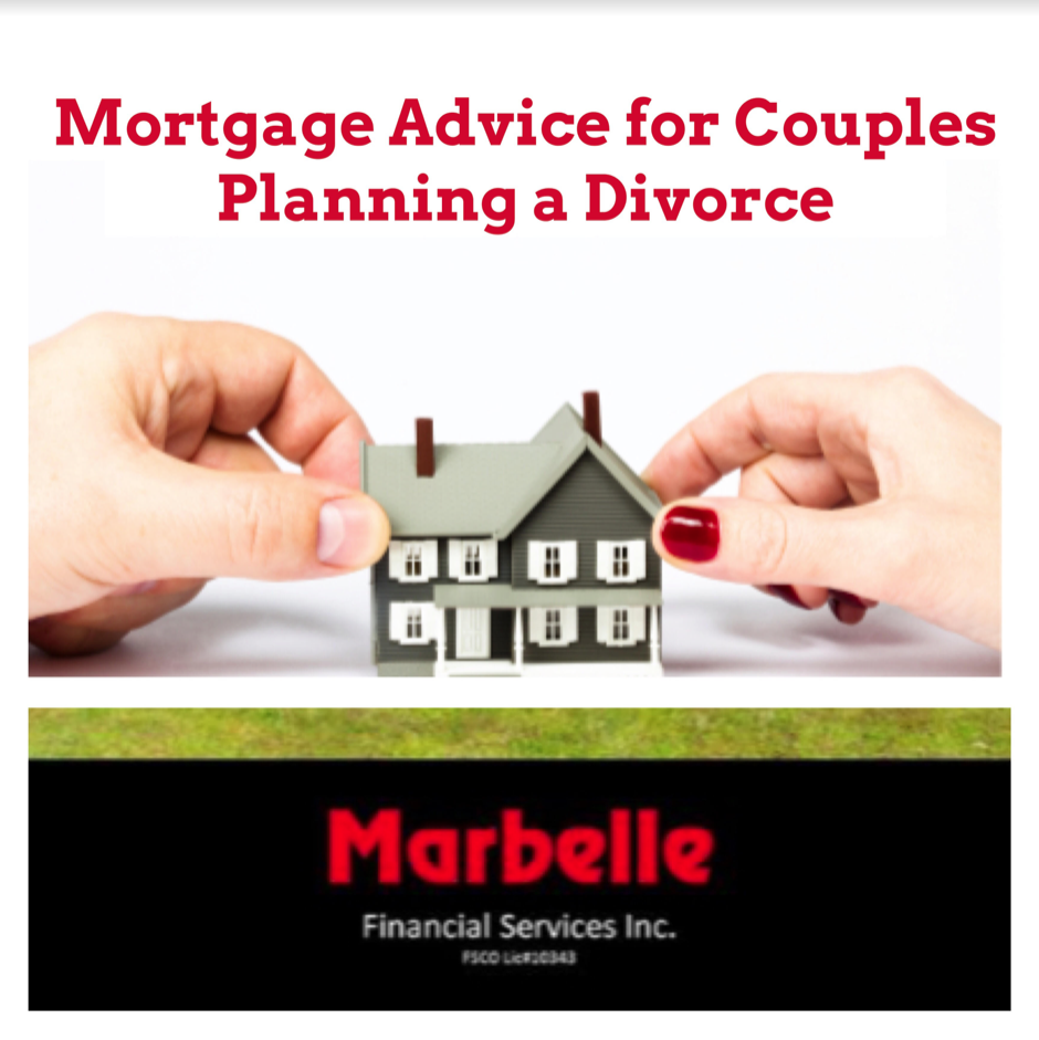 Mortgage Advice for Couples Planning a Divorce